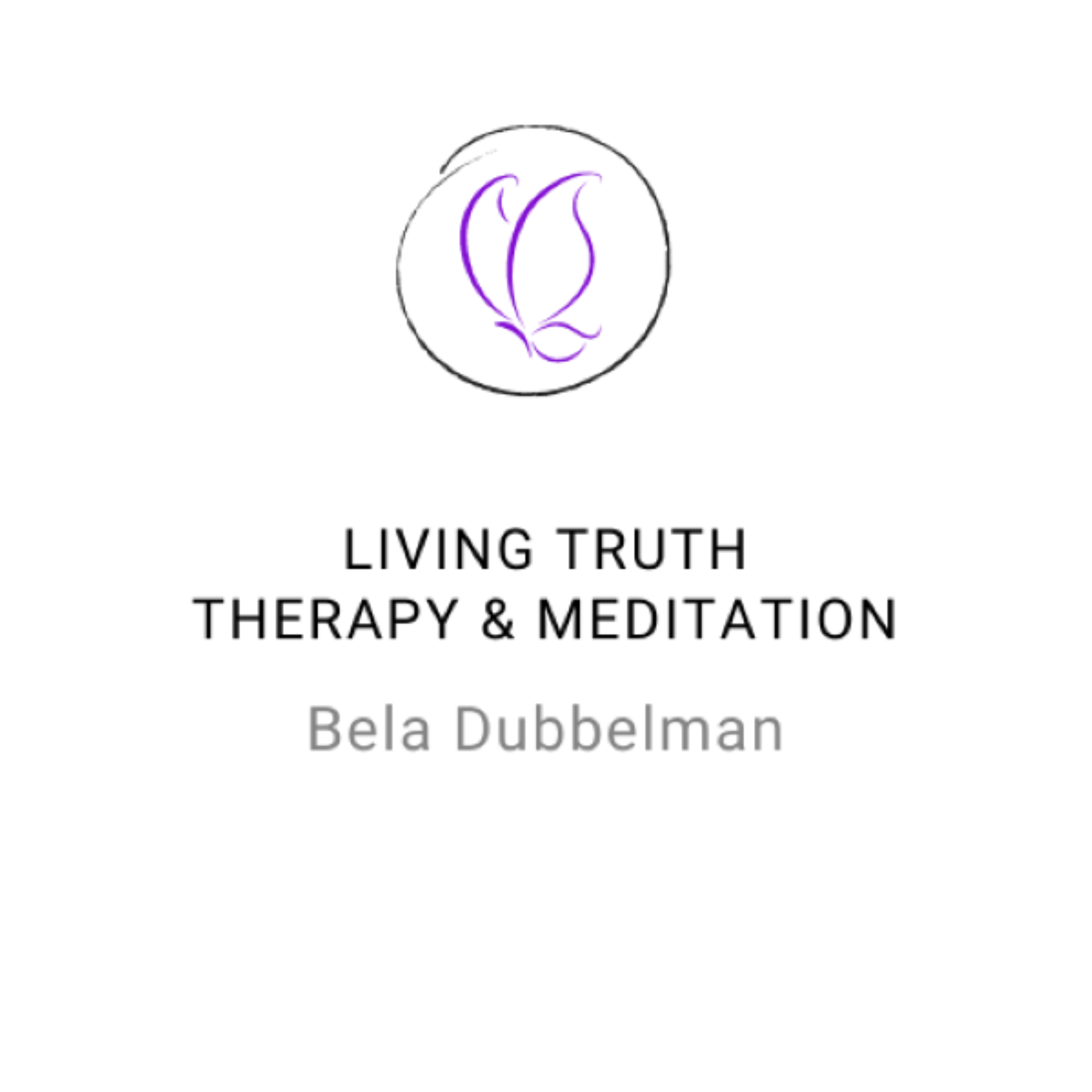 Bela Dubbelman ~ LIVING TRUTH Therapy & Meditation